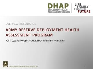 Army reserve deployment health assessment program