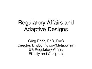 regulatory affairs and adaptive designs