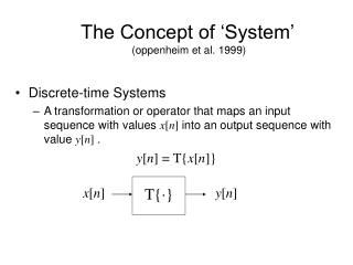The Concept of  System    oppenheim et al. 1999