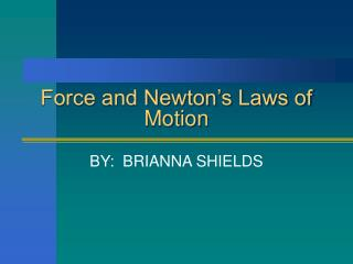Force and Newton s Laws of Motion
