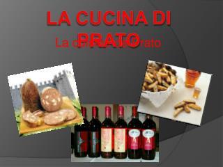 La cucina di Prato