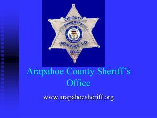 Arapahoe County Sheriff s Office