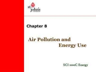Air Pollution and                           Energy Use