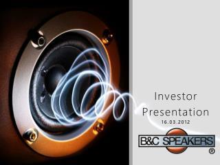 Investor Presentation 16.03.2012