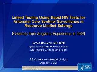 Linked Testing Using Rapid HIV Tests for Antenatal Care Sentinel Surveillance in  Resource-Limited Settings  Evidence fr