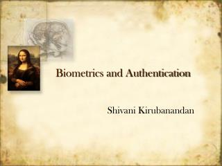 biometrics and authentication