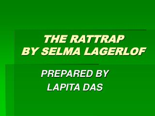 THE RATTRAP BY SELMA LAGERLOF