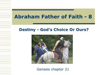 Abraham Father of Faith - 8