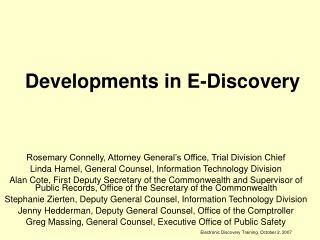 Developments in E-Discovery