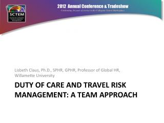 Duty of care and travel risk management: a team approach