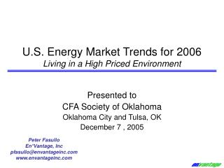 U.S. Energy Market Trends for 2006 Living in a High Priced Environment