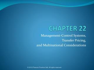 Management-Control Systems, Transfer Pricing, and Multinational Considerations
