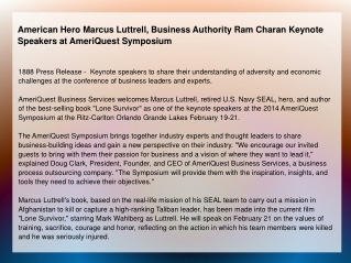 American Hero Marcus Luttrell, Business Authority Ram Charan