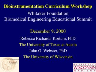 bioinstrumentation curriculum workshop     whitaker foundation  biomedical engineering educational summit  december 9, 2