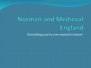 Norman and Medieval England