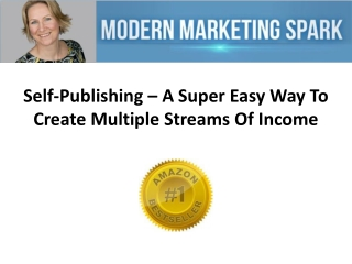 Self-Publishing – A Super Easy Way To Create Multiple Stream