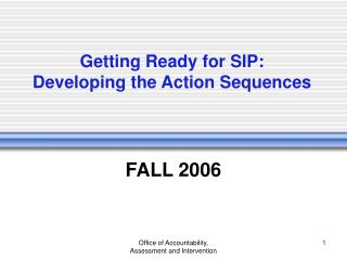 Getting Ready for SIP: Developing the Action Sequences