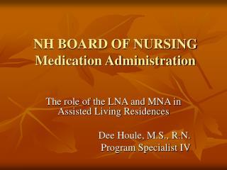 NH BOARD OF NURSING Medication Administration