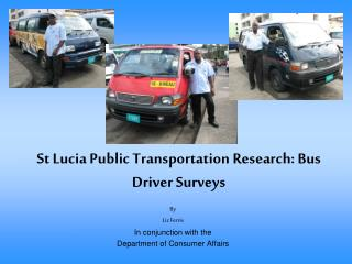 St Lucia Public Transportation Research: Bus Driver Surveys