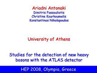 HEP 2008, Olympia, Greece