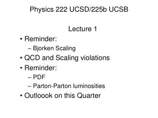 Physics 222 UCSD