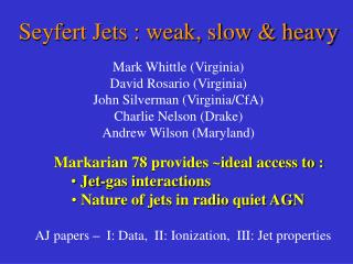 Seyfert Jets : weak, slow  heavy