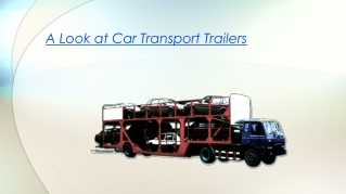 A Look at Car Transport Trailers