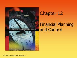 Chapter 12  Financial Planning  and Control