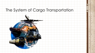The System of Cargo Transportation
