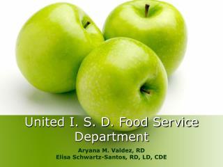United I. S. D. Food Service Department