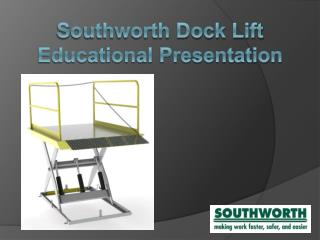 Southworth Dock Lift Educational Presentation