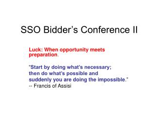 SSO Bidder s Conference II