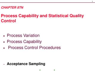 CHAPTER 8TN  Process Capability and Statistical Quality Control
