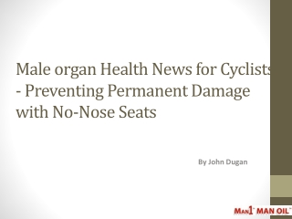 Male organ Health News for Cyclists - Preventing Damage