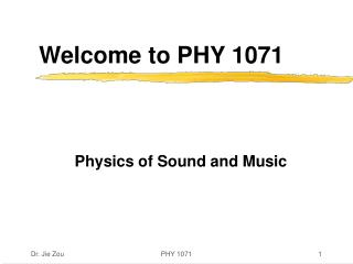 Welcome to PHY 1071