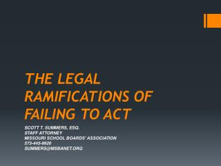 THE LEGAL RAMIFICATIONS OF FAILING TO ACT