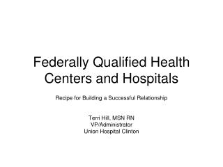 Federally Qualified Health Centers and Hospitals