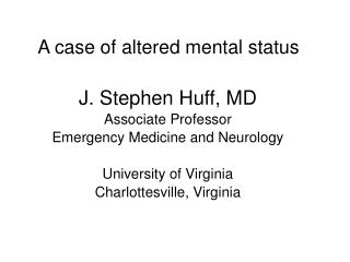 a case of altered mental status