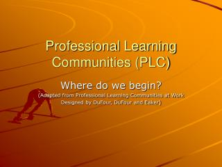 Professional Learning Communities PLC