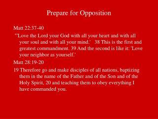 Prepare for Opposition