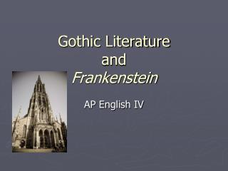 Gothic Literature and Frankenstein
