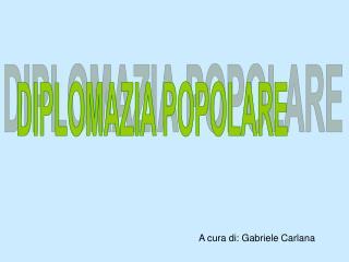 A cura di: Gabriele Carlana