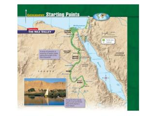 Geography of Egypt The Nile flooded every year Predictable floodwaters with spring rains Left rich, black silt  Narrow b