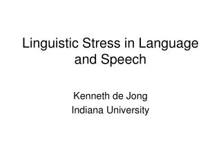 linguistic stress in language and speech