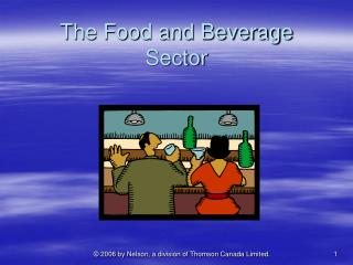 The Food and Beverage Sector