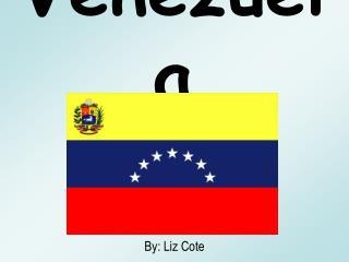 Venezuela Republica Bolivariana de Venezuela