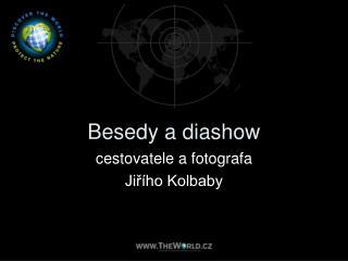 Besedy a diashow