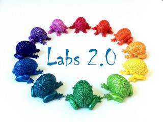 Labs 2.0