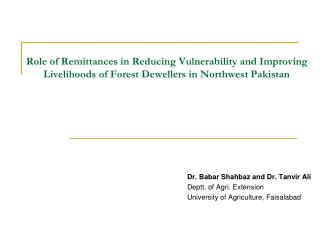 Role of Remittances in Reducing Vulnerability and Improving Livelihoods of Forest Dewellers in Northwest Pakistan