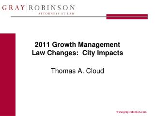 2011 Growth Management  Law Changes:  City Impacts